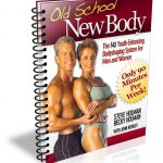 Steve And Becky Holman Old School New Body Guide Review